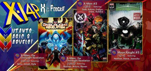 MUTANTS, MAGIC, & MARVELS 027 -- The Onslaught Revelation, X-Men 3, & Moon Knight 3!