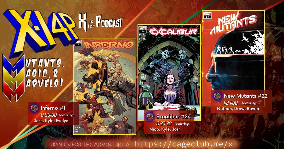 MUTANTS, MAGIC, &  MARVELS 030 -- Inferno 1, Excalibur 24, & New Mutants 22!
