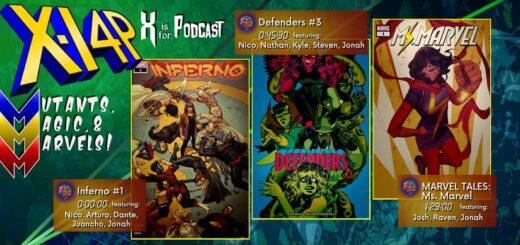 MUTANTS, MAGIC, & MARVELS 032 -- Inferno #1, Defenders #3, & Marvel Tales: Ms Marvel!