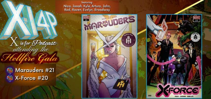 ATTENDING THE HELLIFRE GALA -- Marauders 21 & X-Force 20!