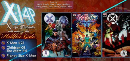 ATTENDING THE HELLIFRE GALA -- X-Men 21, Children Of The Atom 4, & Planet-Size X-Men!