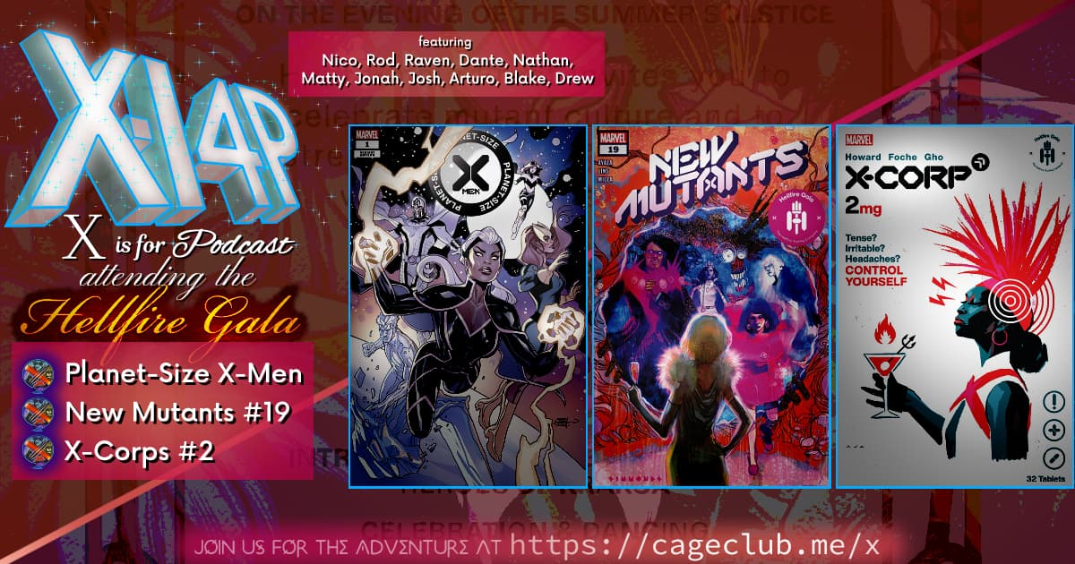 ATTENDING THE  HELLIFRE GALA -- Planet-Size X-Men, New Mutants 19, & X-Corps 2!