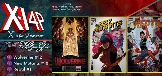 COUNTDOWN TO THE HELLFIRE GALA -- Wolverine 12, New Mutants 18, Reptil 1!