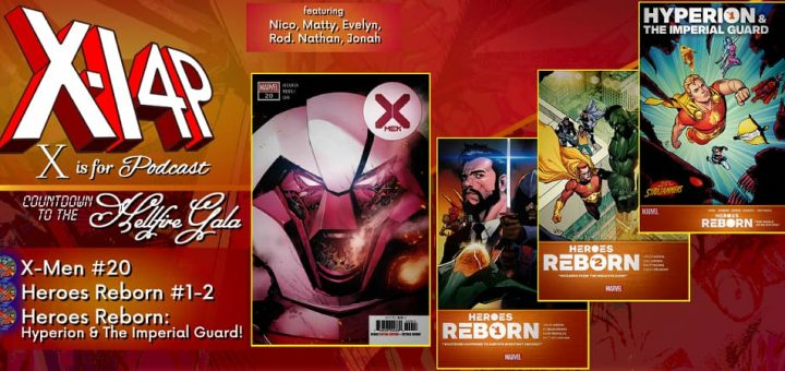 COUNTDOWN TO THE HELLFIRE GALA -- X-Men 20, Heroes Reborn 1-2, Heroes Reborn: Hyperion & The Imperial Guard!
