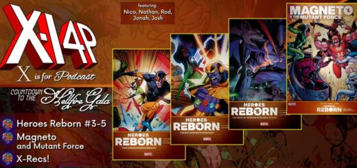 COUNTDOWN TO THE HELLFIRE GALA -- Heroes Reborn 3-5 & Magneto and Mutant Force!