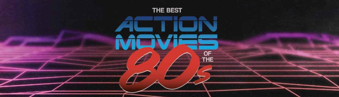 Best 80s Action Movies