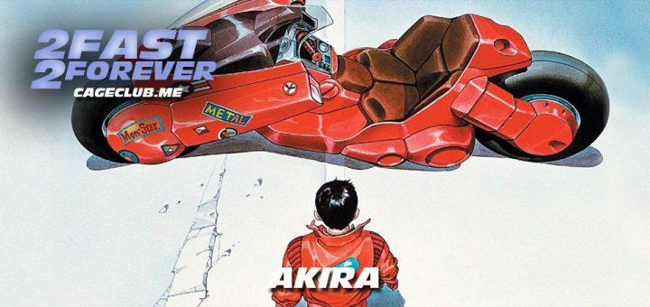 2 Fast 2 Forever #165 – Akira (1988)