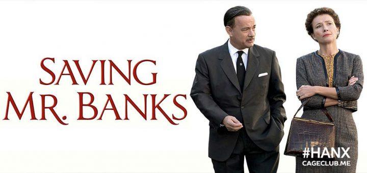 #HANX for the Memories #048 – Saving Mr. Banks (2013)