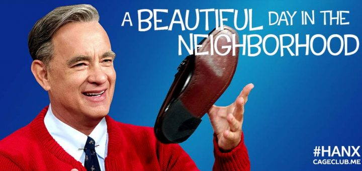 #HANX for the Memories #057 – A Beautiful Day in the Neighborhood (2019)