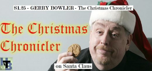 Hard to Believe #025 – The Christmas Chronicler - Gerry Bowler on Santa Claus
