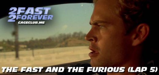 2 Fast 2 Forever #051 – The Fast and the Furious (Lap 5)