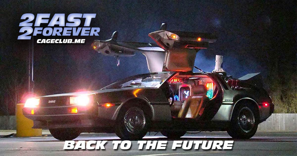 2 Fast 2 Forever #095 – Back to the Future (1985)