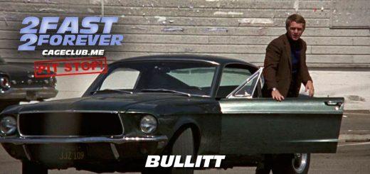 2 Fast 2 Forever #076 – Bullitt (1968)