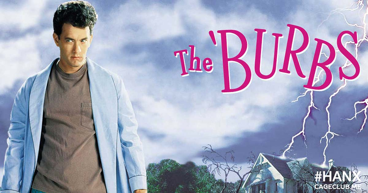 #HANX for the Memories #016 – The 'Burbs (1989)