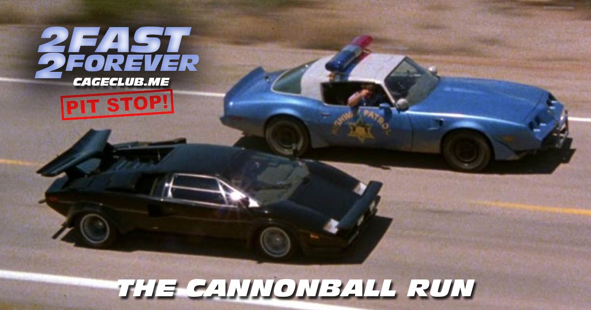2 Fast 2 Forever #088 – The Cannonball Run (1981)