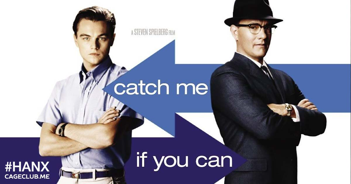 #HANX for the Memories #034 – Catch Me If You Can (2002)