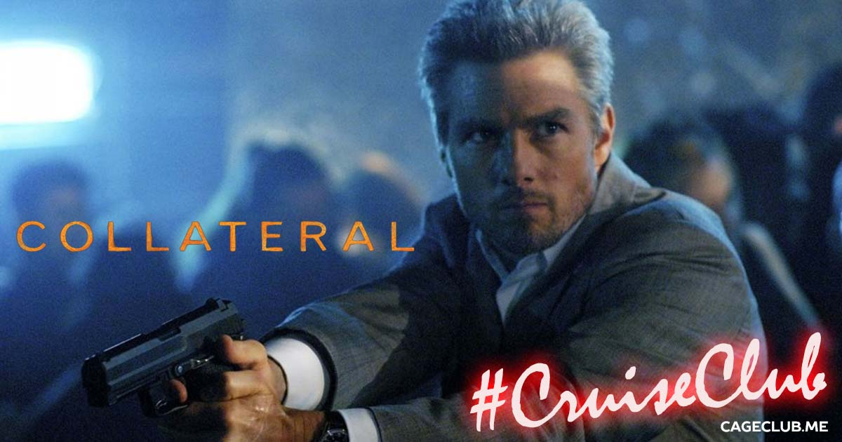#CruiseClub #026 – Collateral (2004)