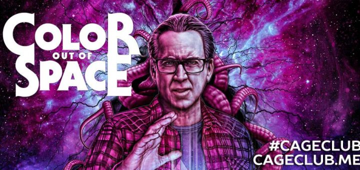 #CageClub #104 – Color Out of Space (2019)
