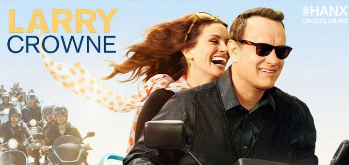 #HANX for the Memories #044 – Larry Crowne (2011)