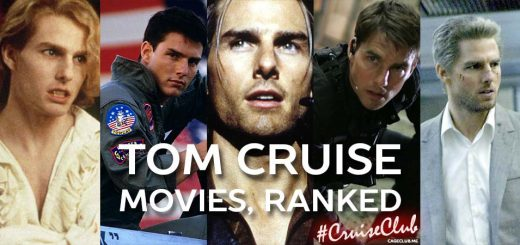 #CruiseClub #045 – Ranking Tom Cruise's Movies