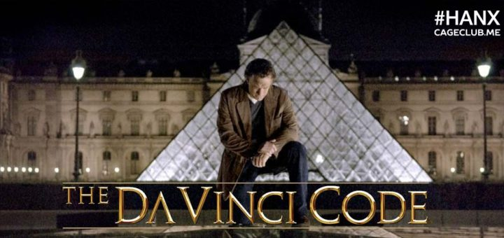 #HANX for the Memories #038 – The Da Vinci Code (2006)