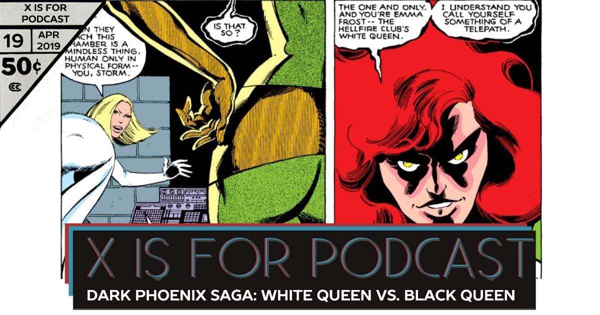 Dark Phoenix Saga, Part One: White Queen vs. Black Queen