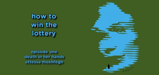 how to win the lottery #001 – death in her hands by ottessa moshfegh