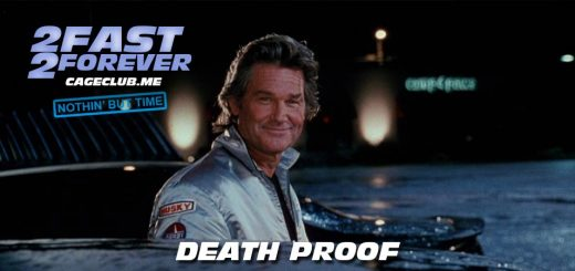 2 Fast 2 Forever #085 – Death Proof (2007)