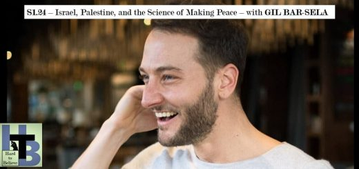 Hard to Believe #024 – Israel, Palestine, and the Science of Making Peace - with Gil Bar-Sela