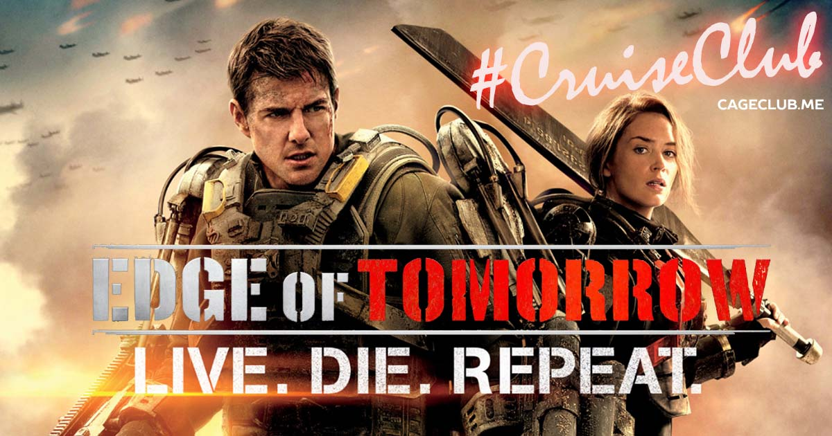 #CruiseClub #037 – Edge of Tomorrow (2014) (or: Live Die Repeat)