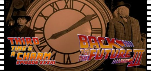 Third Time's A Charm #033 – Back to the Future Part III (1990)