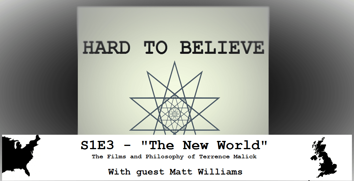 Hard to Believe #003 – The New World