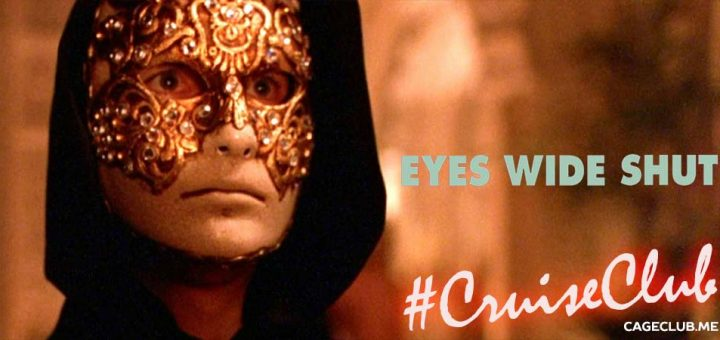 #CruiseClub #020 – Eyes Wide Shut (1999)