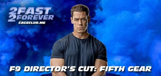 2 Fast 2 Forever #200 – F9 Director's Cut: Fifth Gear