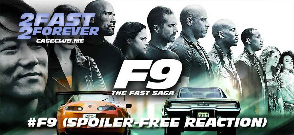 2 Fast 2 Forever #188 – #F9 (Spoiler-Free Immediate Reaction)