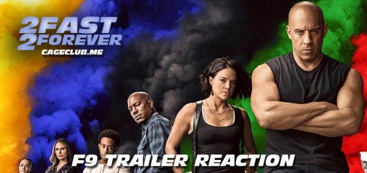 2 Fast 2 Forever #068 – F9 Trailer Reaction
