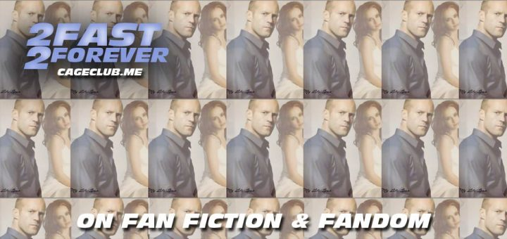 2 Fast 2 Forever #156 – On Fan Fiction and Fandom