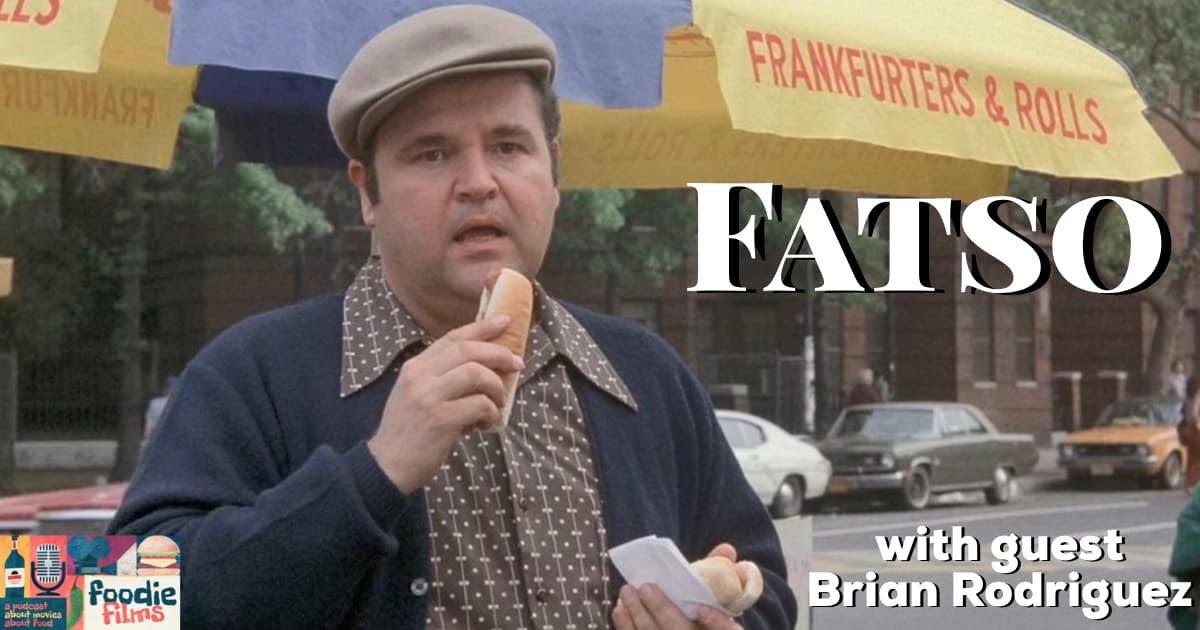 Foodie Films #086 – Fatso (1980)