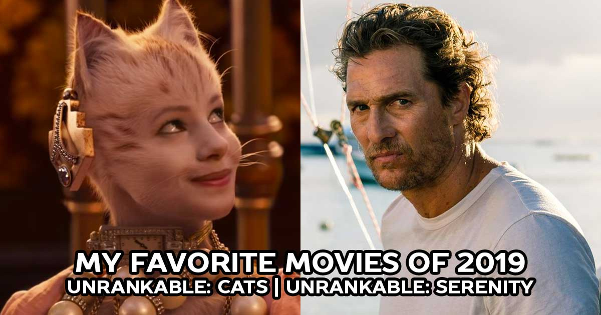 The Best Movies of 2019: Cats, Serenity