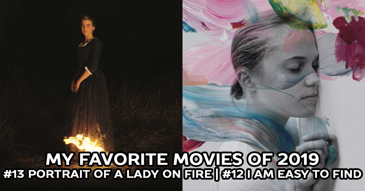 The Best Movies of 2019: Portrait of a Lady on Fire, I Am Easy to Find