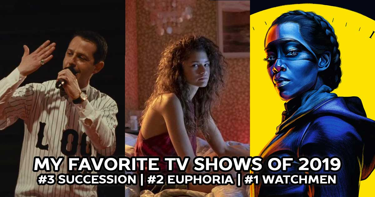 The Best TV Shows of 2019: Succession, Euphoria, Watchmen