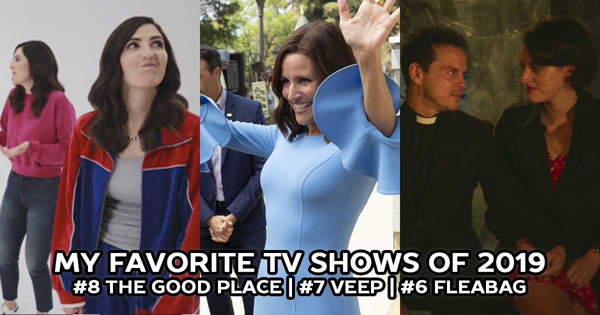 The Best TV Shows of 2019: The Good Place, Veep, Fleabag