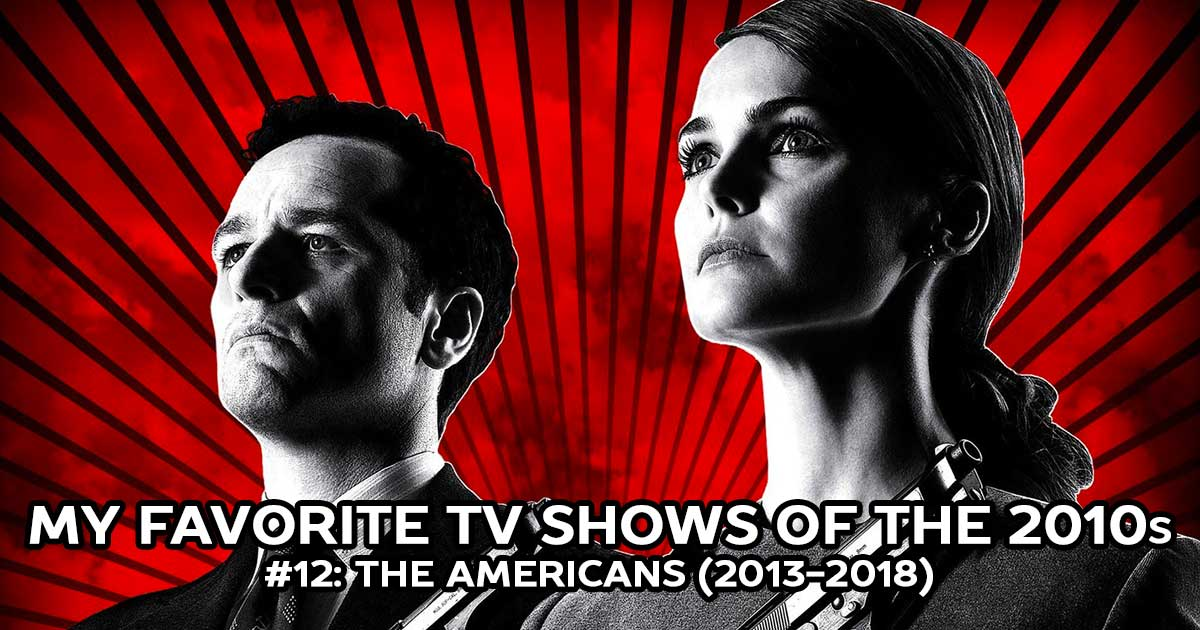 My Favorite Shows, #12: The Americans (2013-2018)