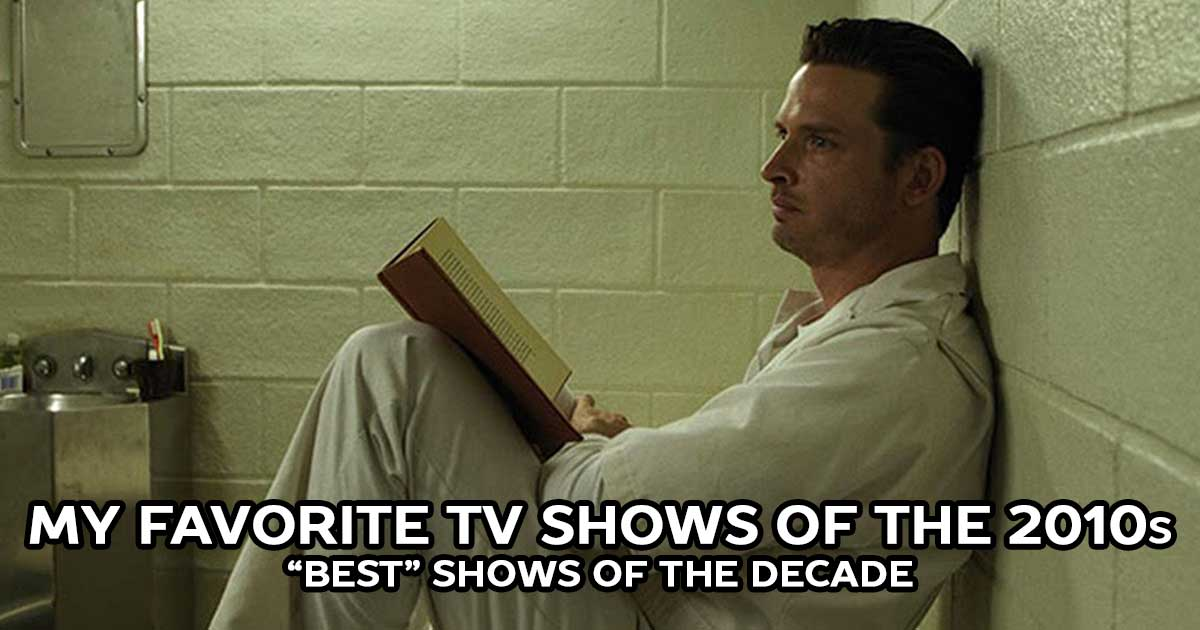 "The Best of the 2010s: ""Best"" Shows"