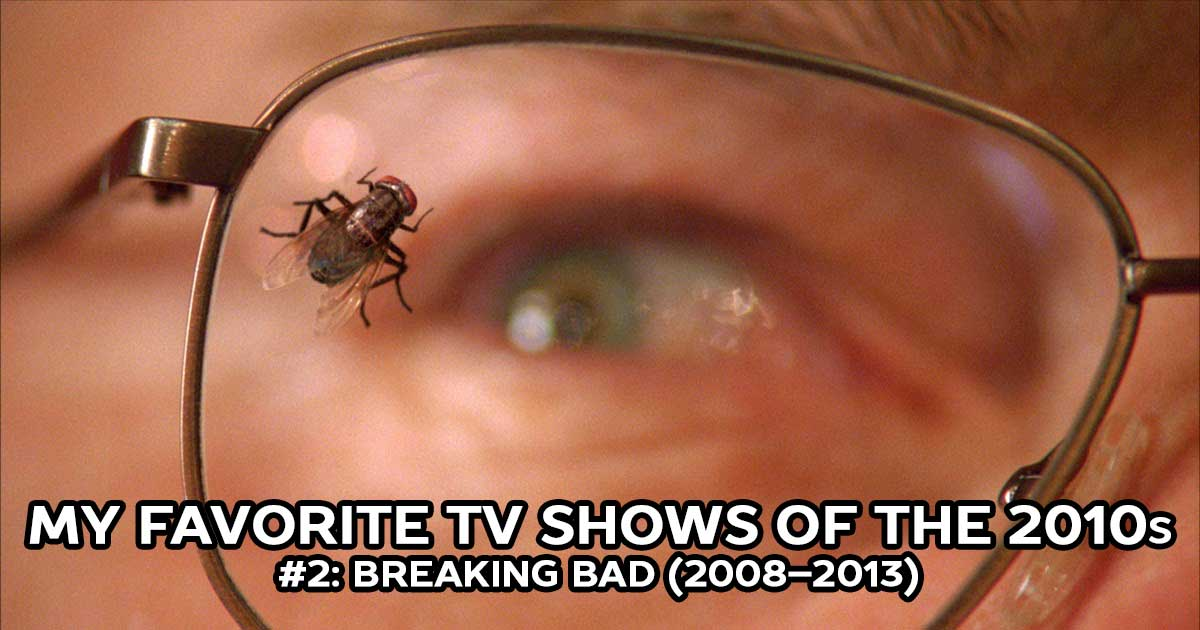 My Favorite Shows, #2: Breaking Bad (2008–2013)