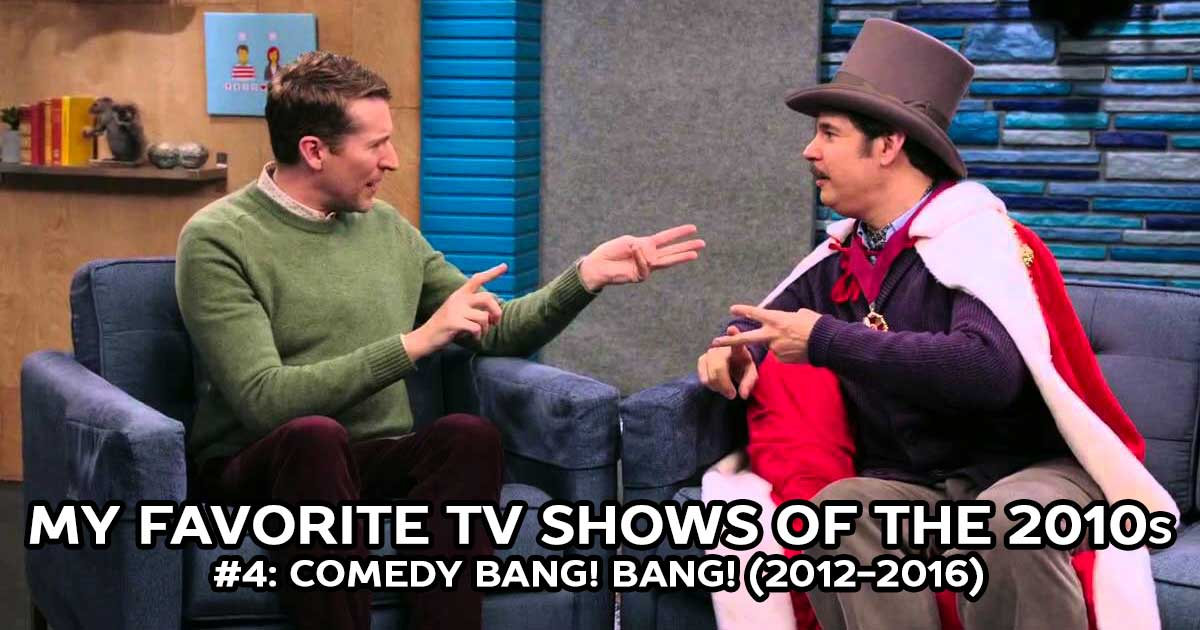 My Favorite Shows, #4: Comedy Bang! Bang! (2012-2016)