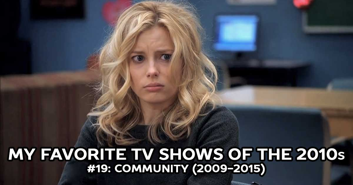 My Favorite Shows, #19: Community (2009-2015)