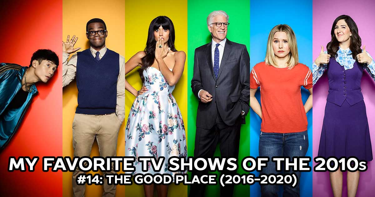 My Favorite Shows, #14: The Good Place (2016-2020)