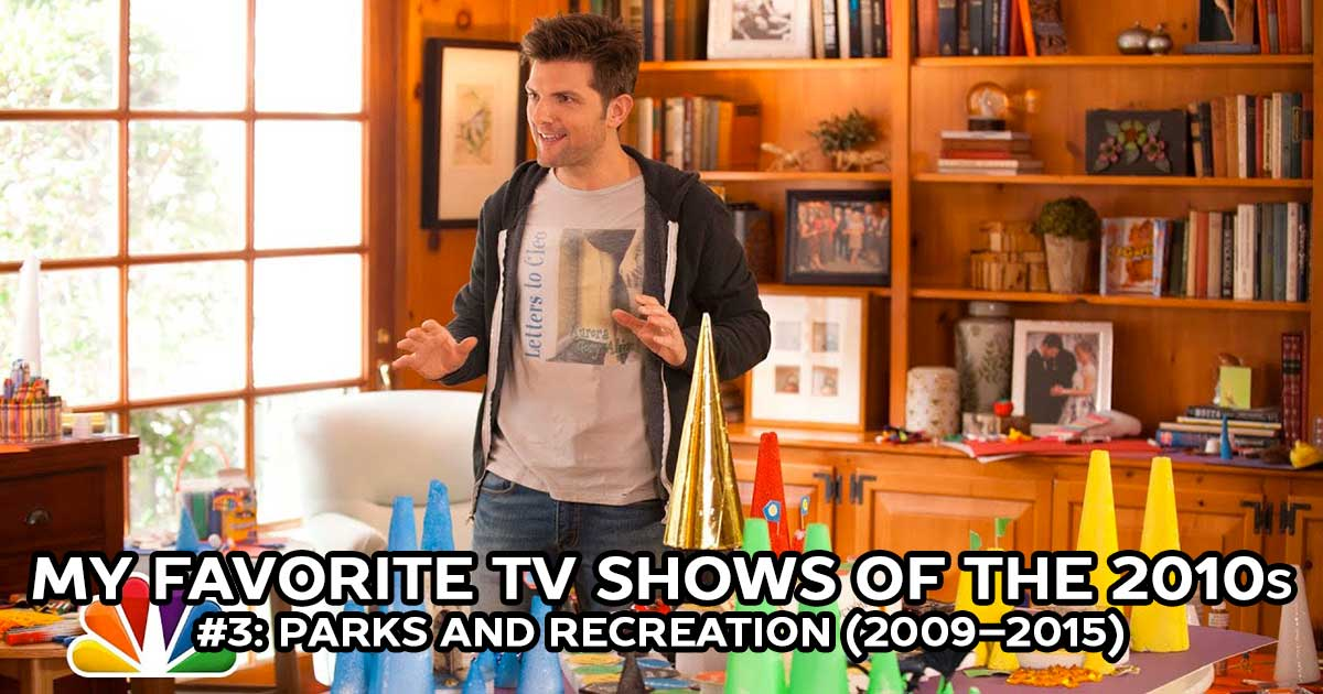 My Favorite Shows, #3: Parks and Recreation (2009–2015)