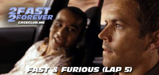 2 Fast 2 Forever #055 – Fast & Furious (Lap 5)